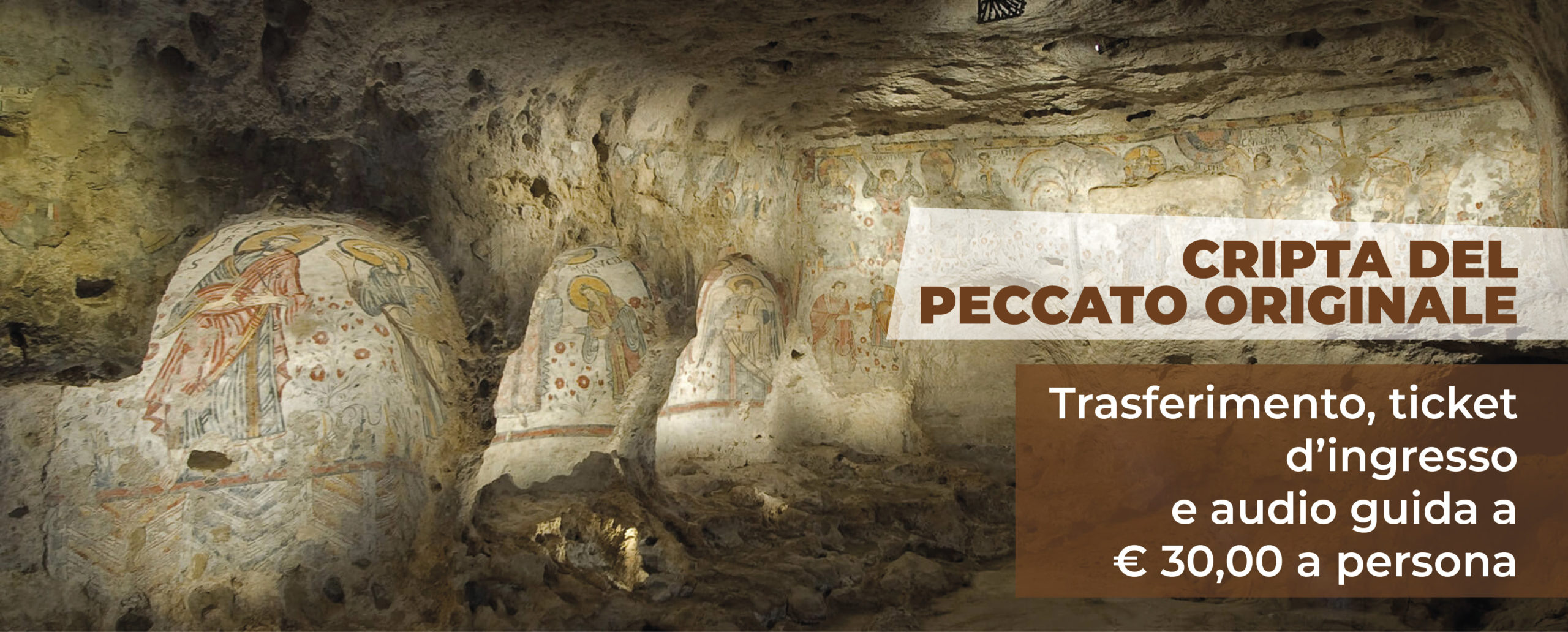 Tour Cripta del Peccato Originale – Martulli Viaggi